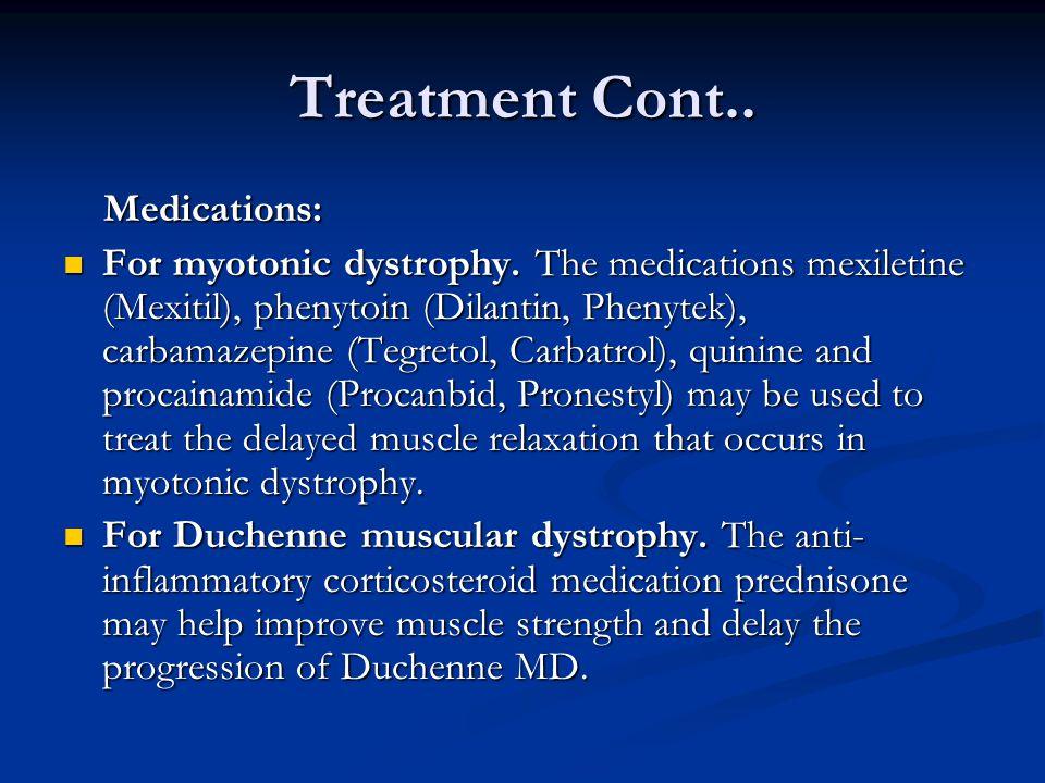 Treatment Cont.. Medications: