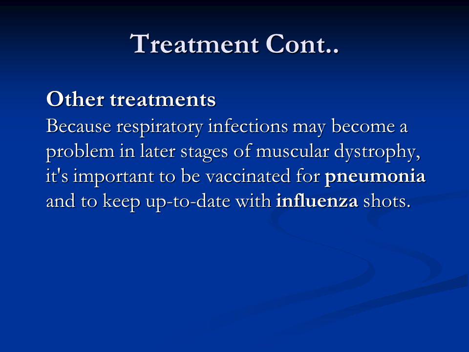 Treatment Cont..