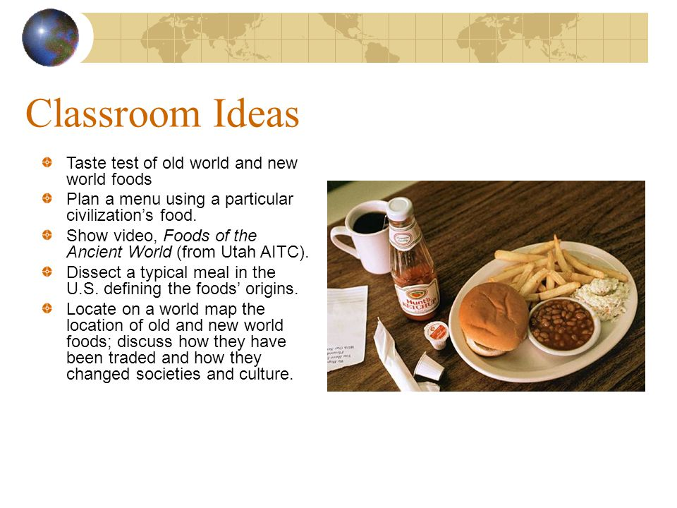Classroom Ideas Taste test of old world and new world foods