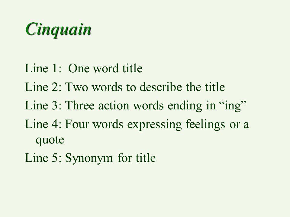 Cinquain Line 1: One word title