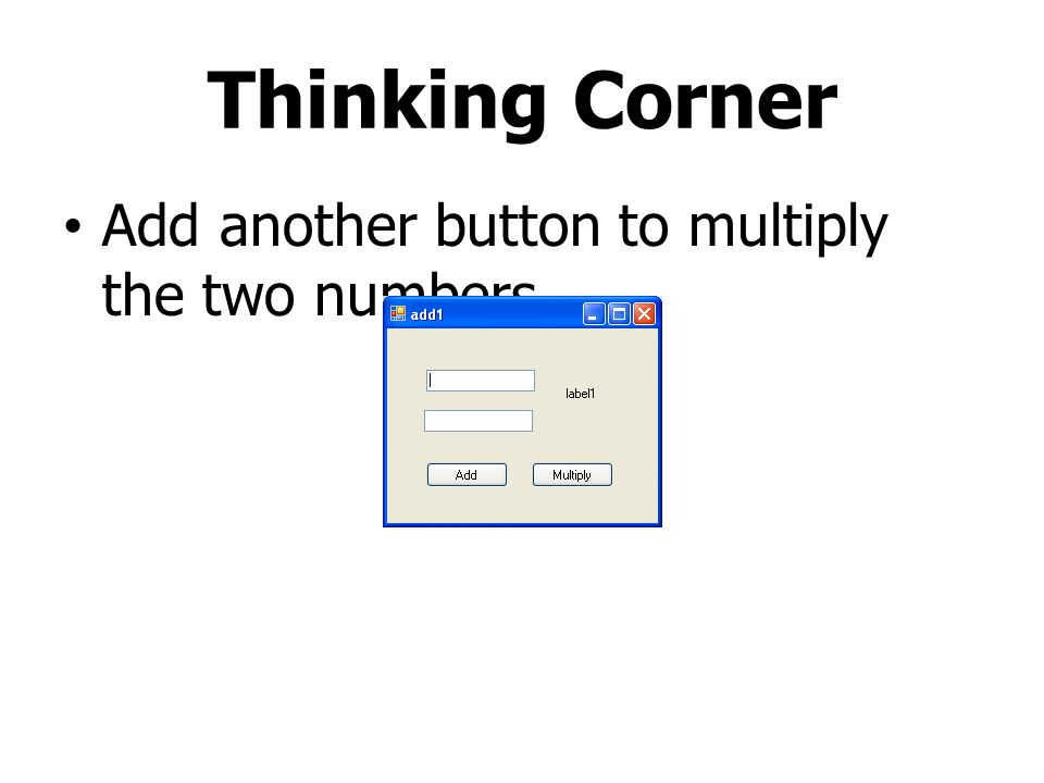 Thinking Corner Add another button to multiply the two numbers