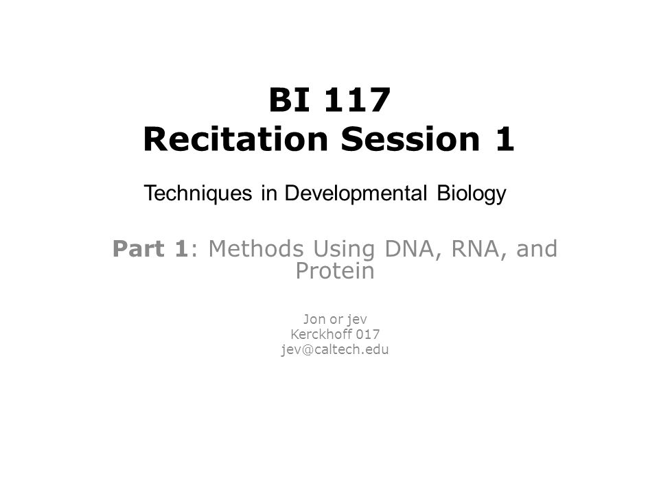 Part 1: Methods Using DNA, RNA, and Protein