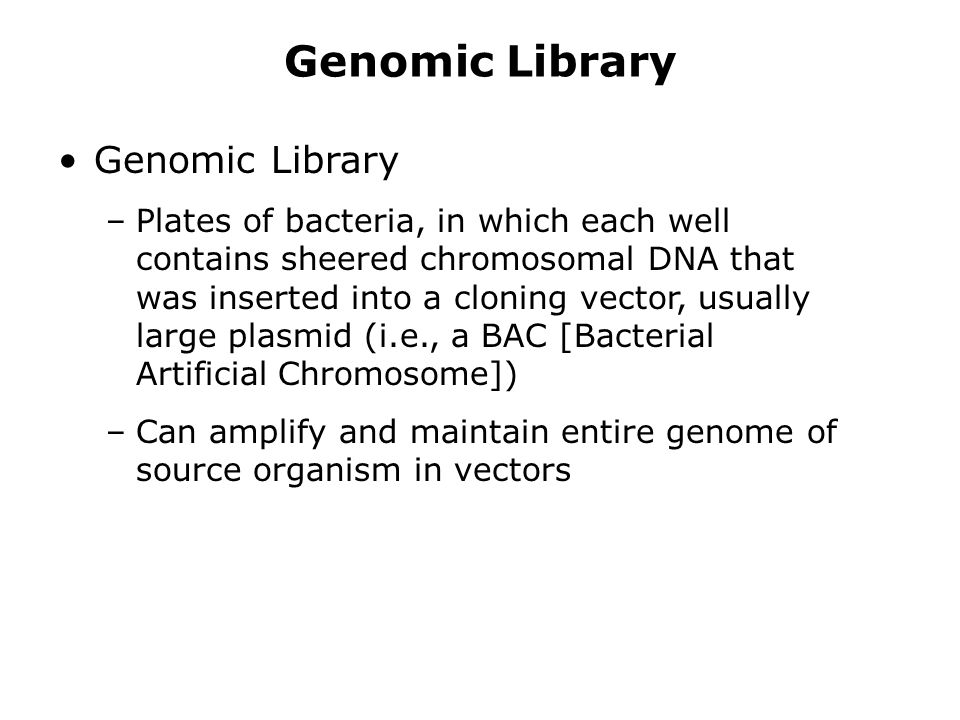 Genomic Library Genomic Library