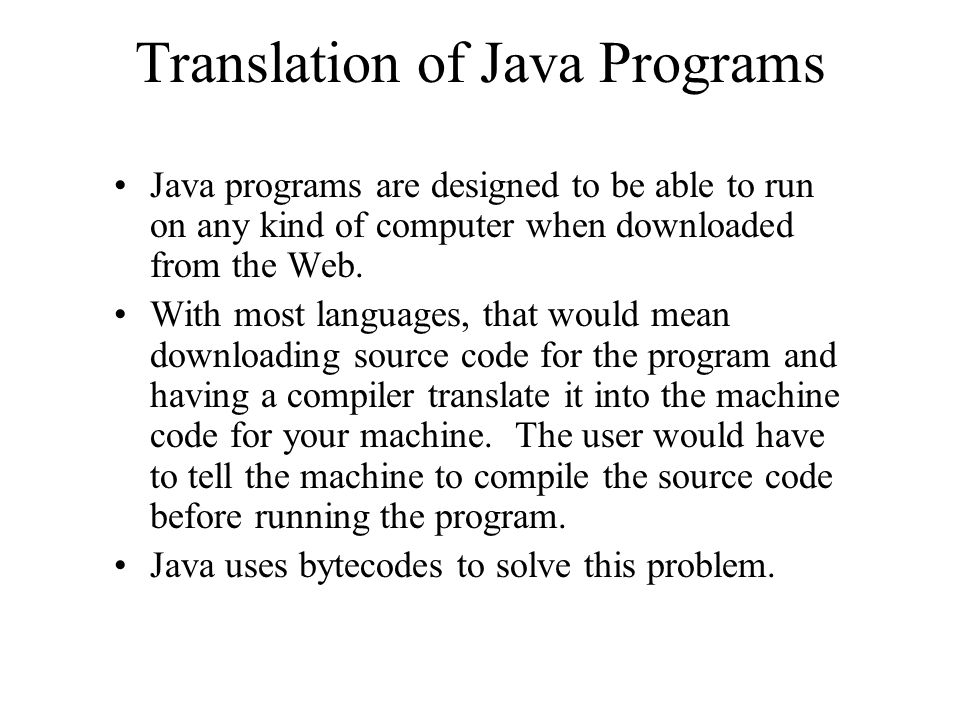 Translation of Java Programs