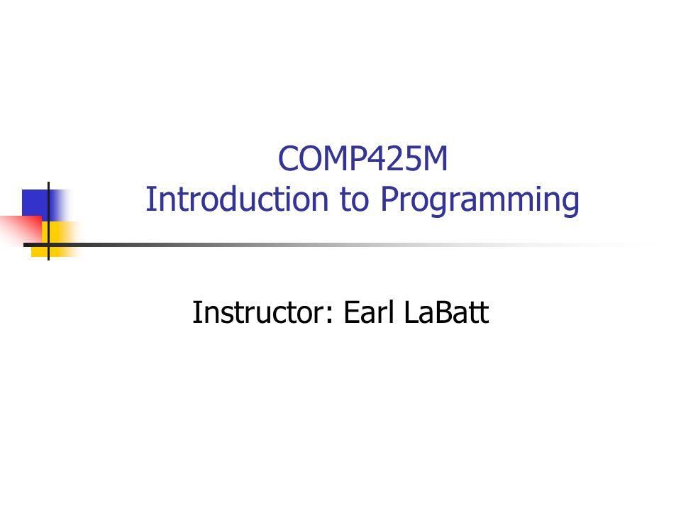 COMP425M Introduction to Programming