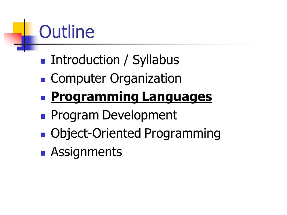 Outline Introduction / Syllabus Computer Organization