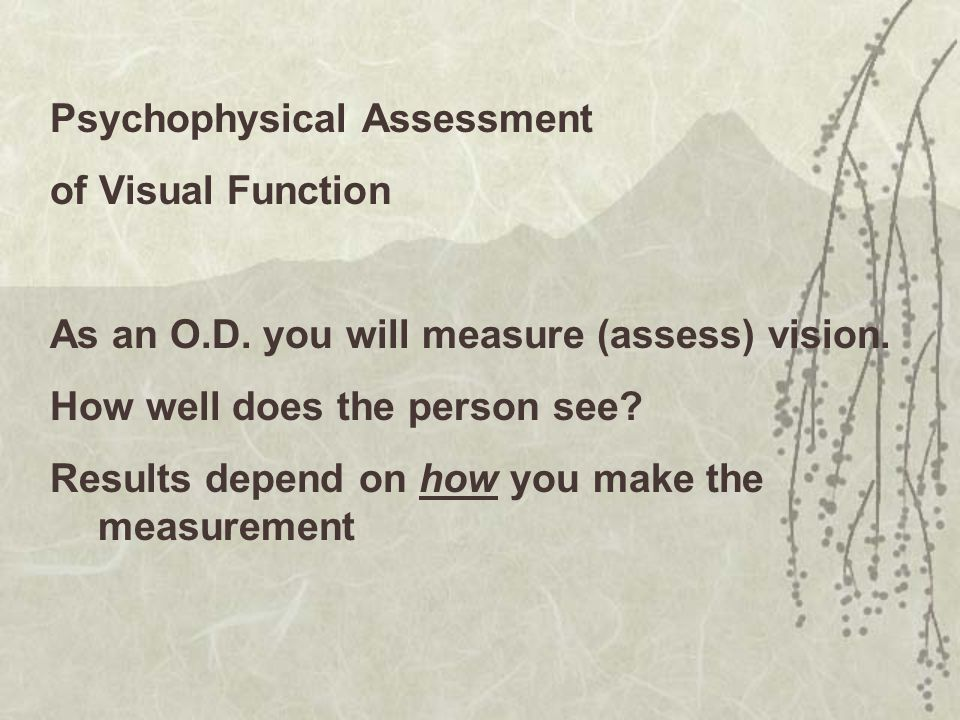 Psychophysical Assessment