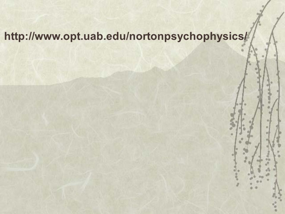 http://www.opt.uab.edu/nortonpsychophysics/