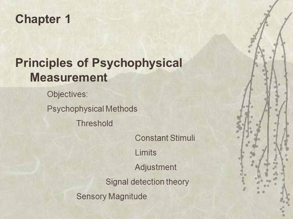 Principles of Psychophysical Measurement