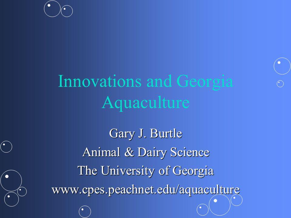 Innovations and Georgia Aquaculture