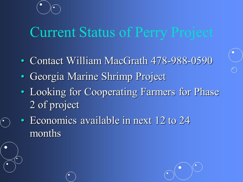 Current Status of Perry Project