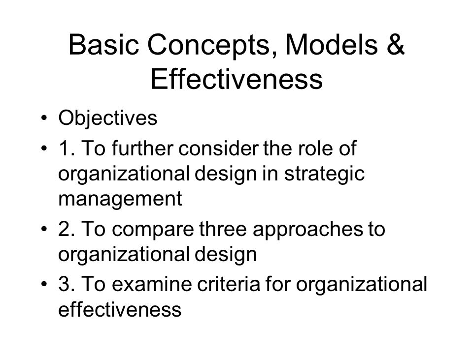Basic Concepts, Models & Effectiveness