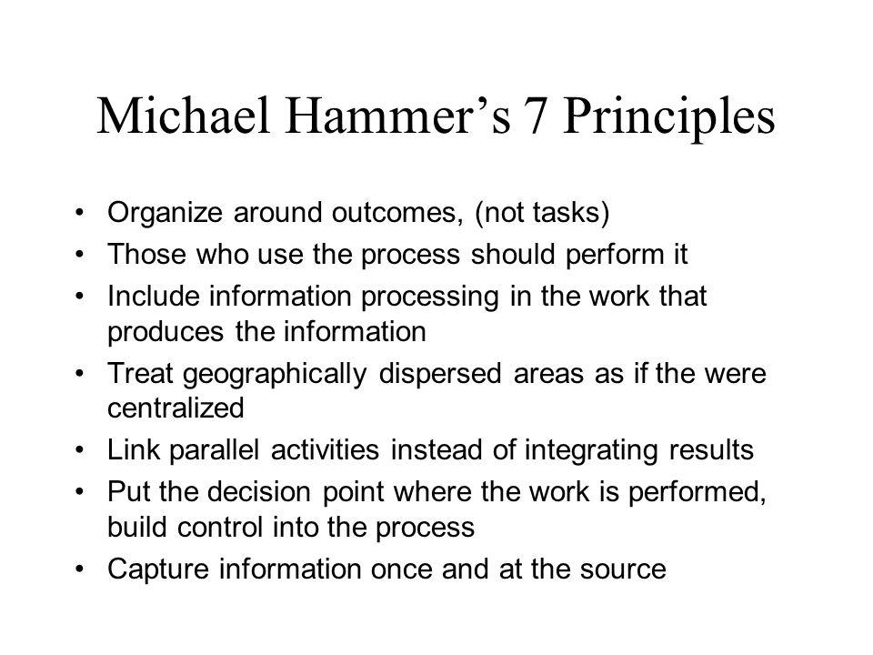 Michael Hammer's 7 Principles