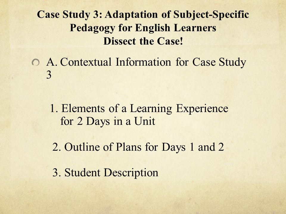 A. Contextual Information for Case Study 3