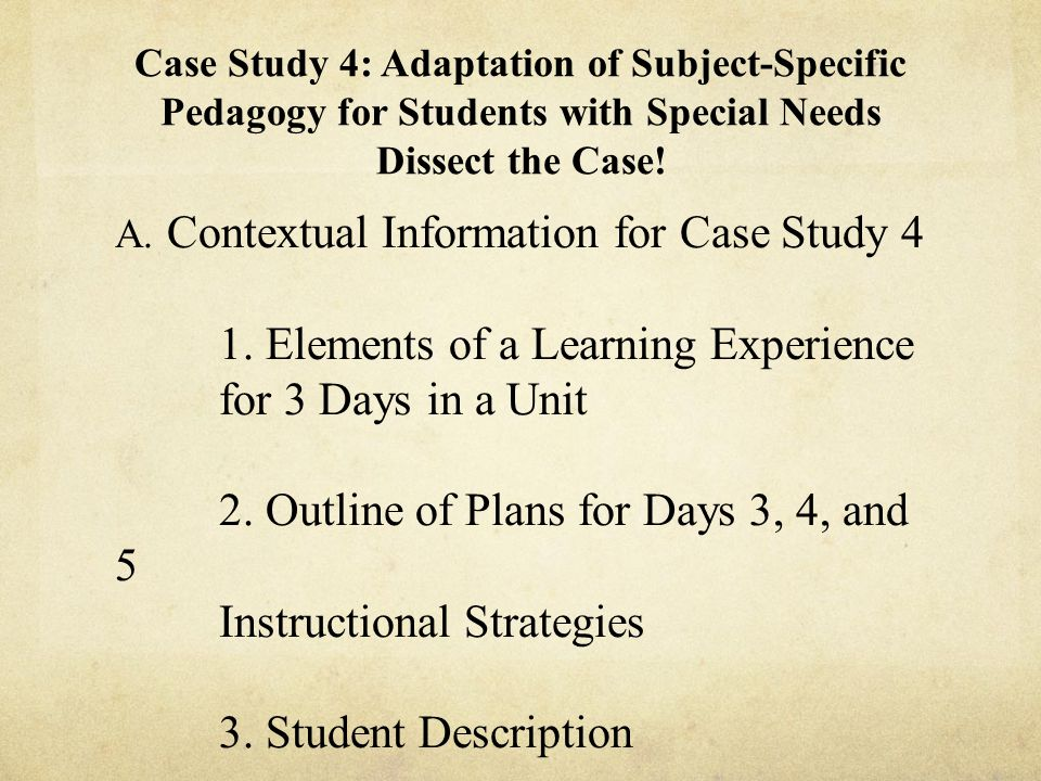 Contextual Information for Case Study 4