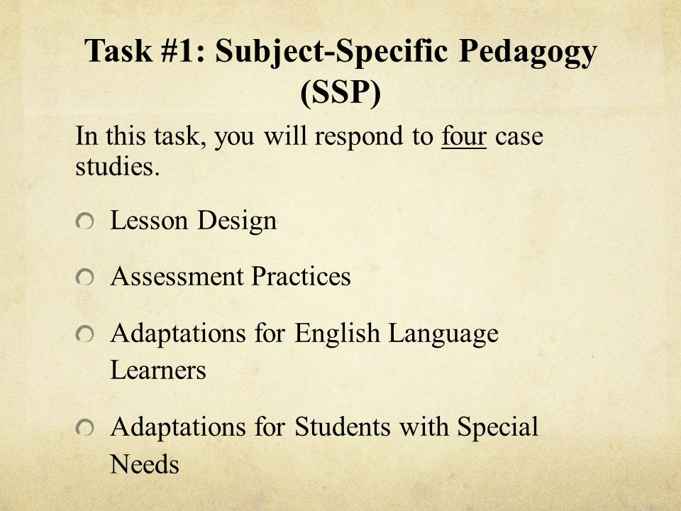 Task #1: Subject-Specific Pedagogy (SSP)