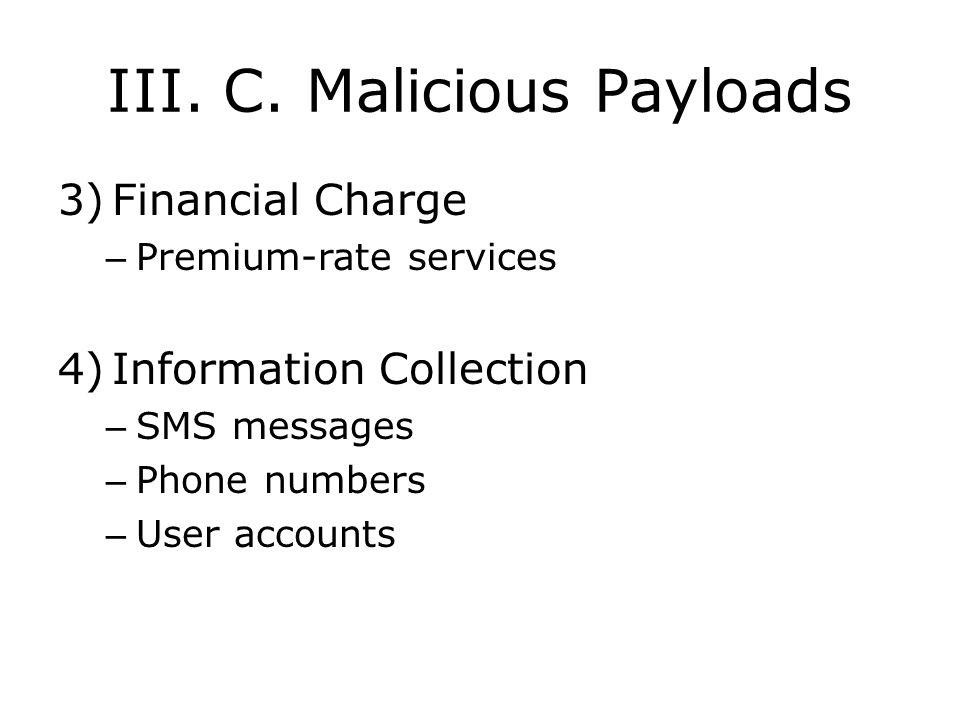 III. C. Malicious Payloads