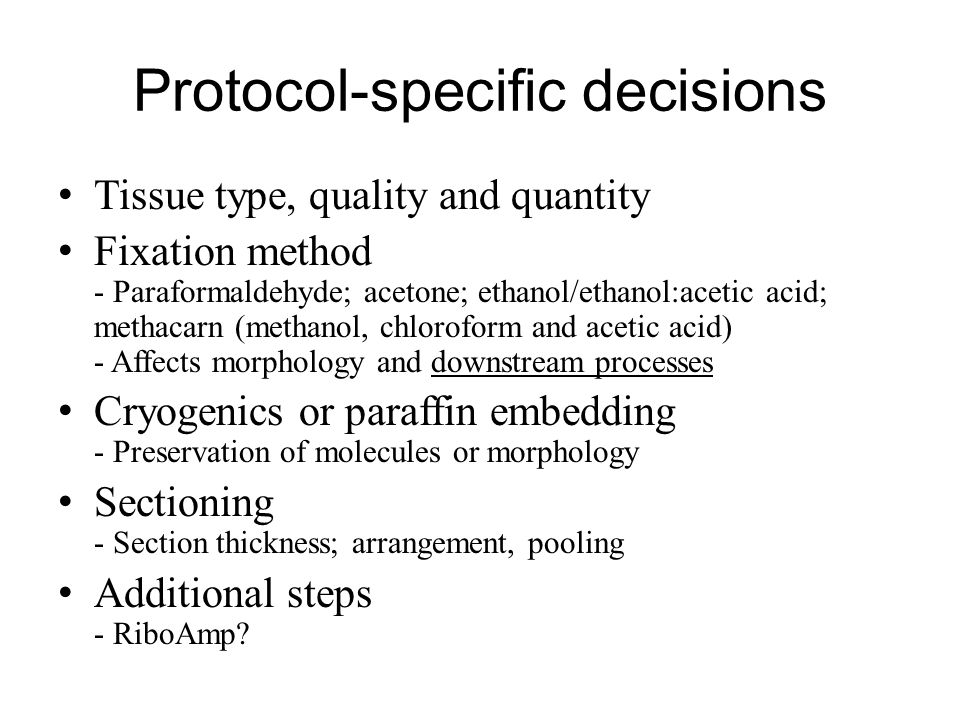 Protocol-specific decisions