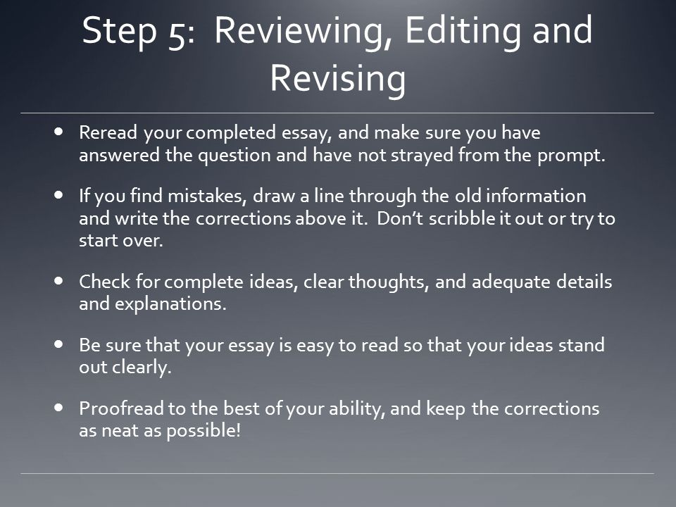 Step 5: Reviewing, Editing and Revising