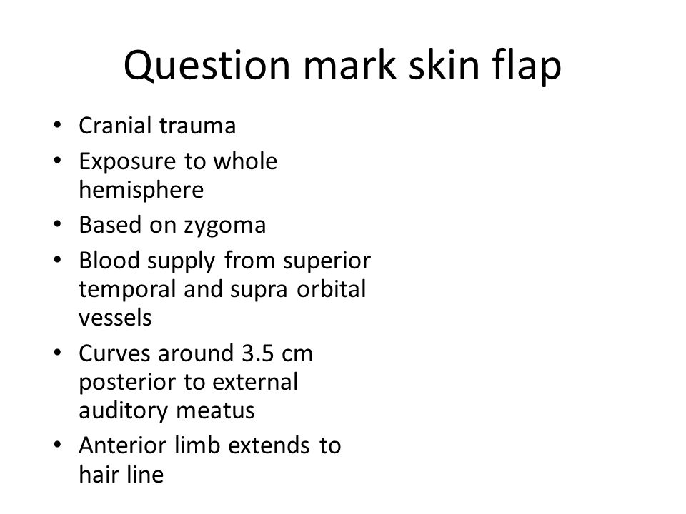 Question mark skin flap