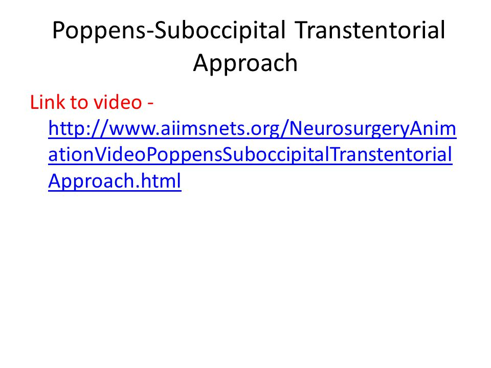 Poppens-Suboccipital Transtentorial Approach