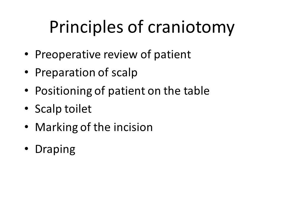Principles of craniotomy