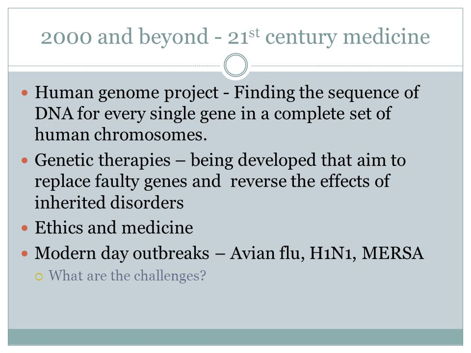 2000 and beyond - 21st century medicine