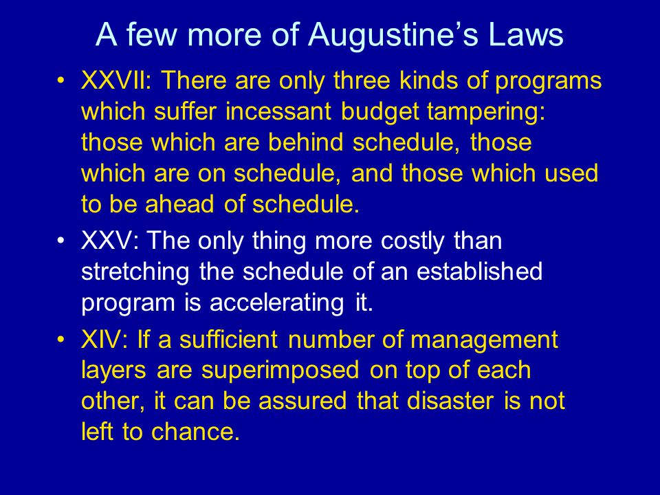 A few more of Augustine's Laws