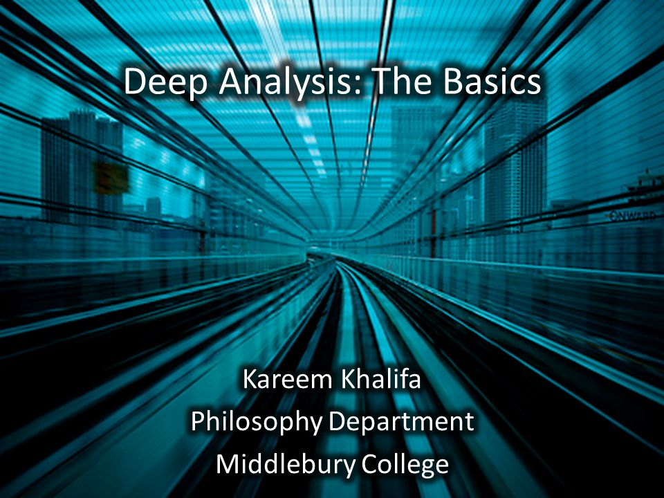 Deep Analysis: The Basics