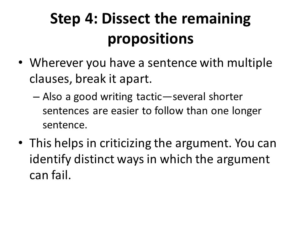 Step 4: Dissect the remaining propositions