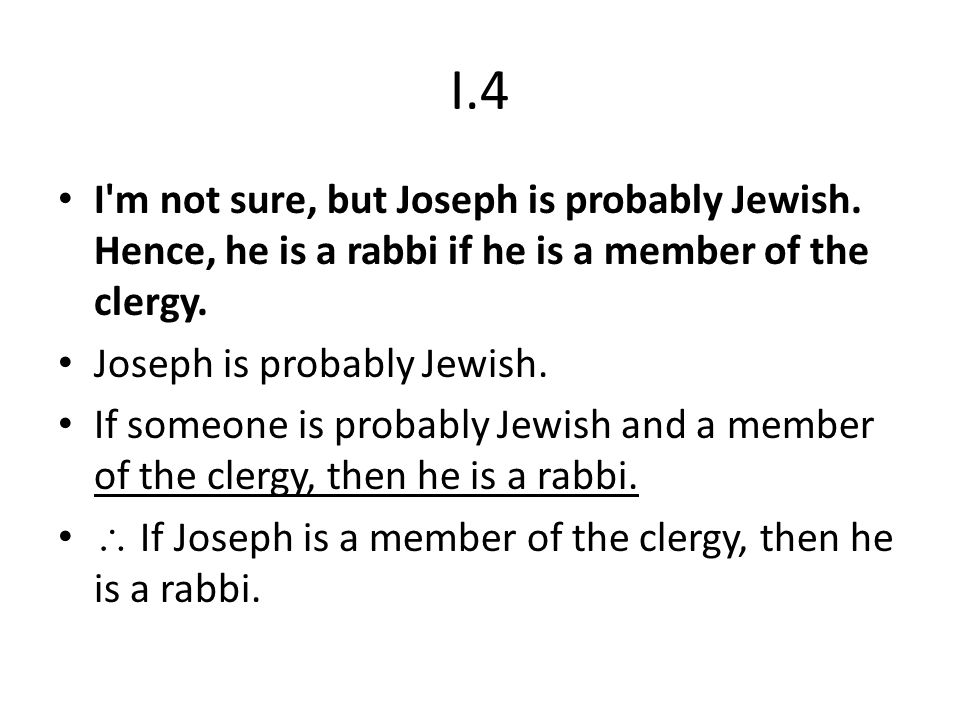 I.4 I m not sure, but Joseph is probably Jewish. Hence, he is a rabbi if he is a member of the clergy.