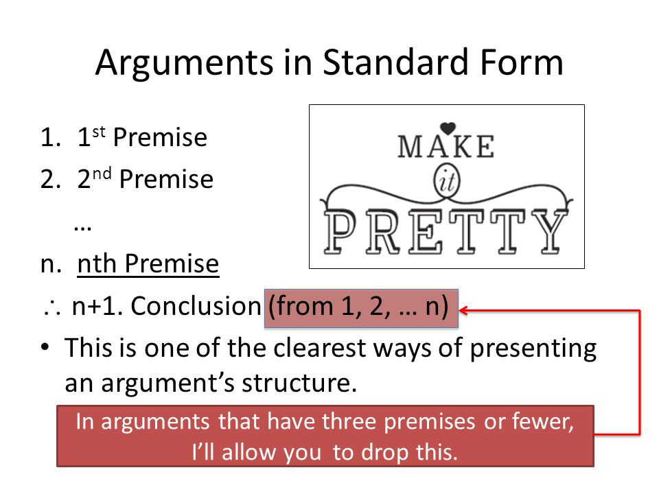 Arguments in Standard Form