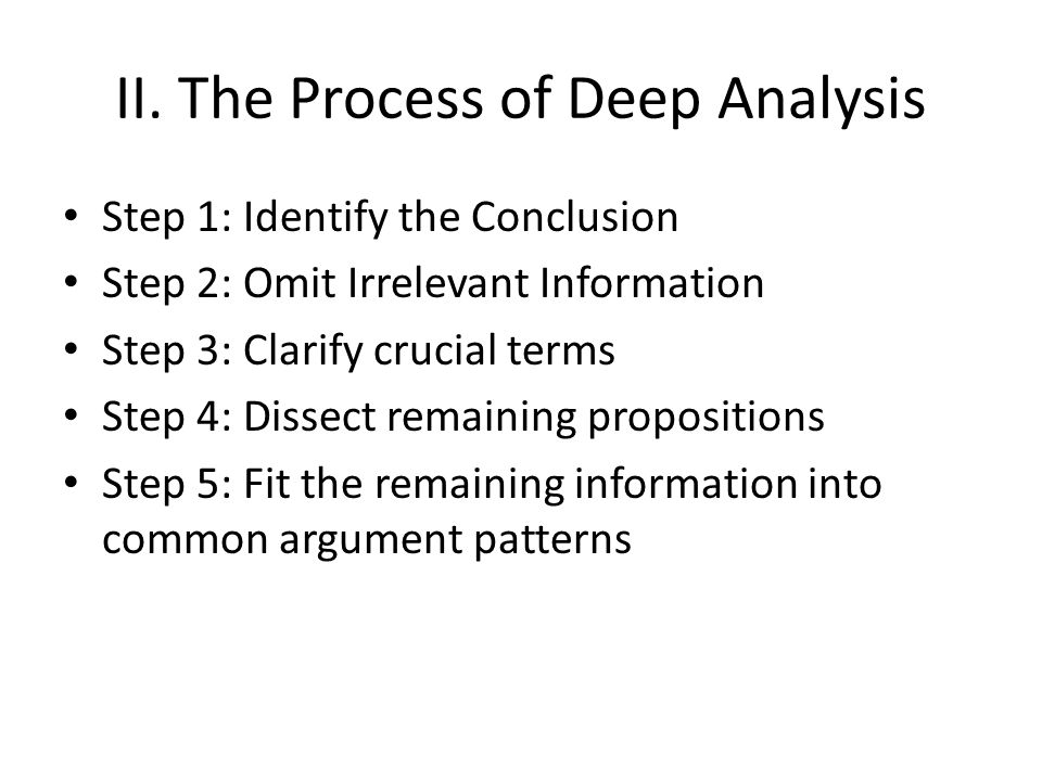 II. The Process of Deep Analysis