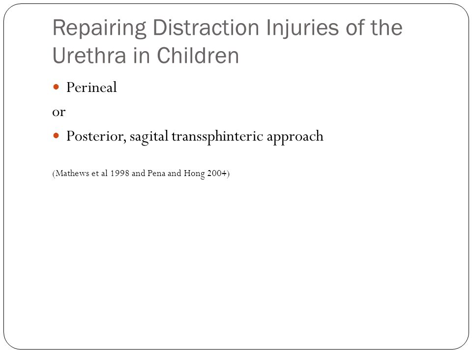 Repairing Distraction Injuries of the Urethra in Children