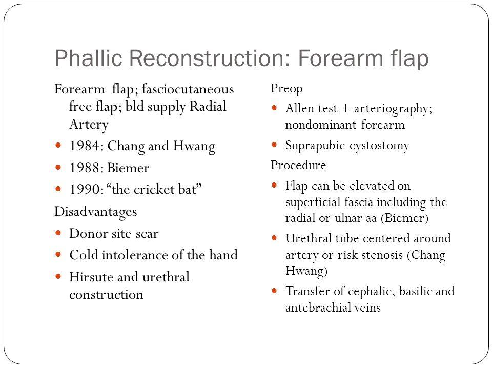 Phallic Reconstruction: Forearm flap