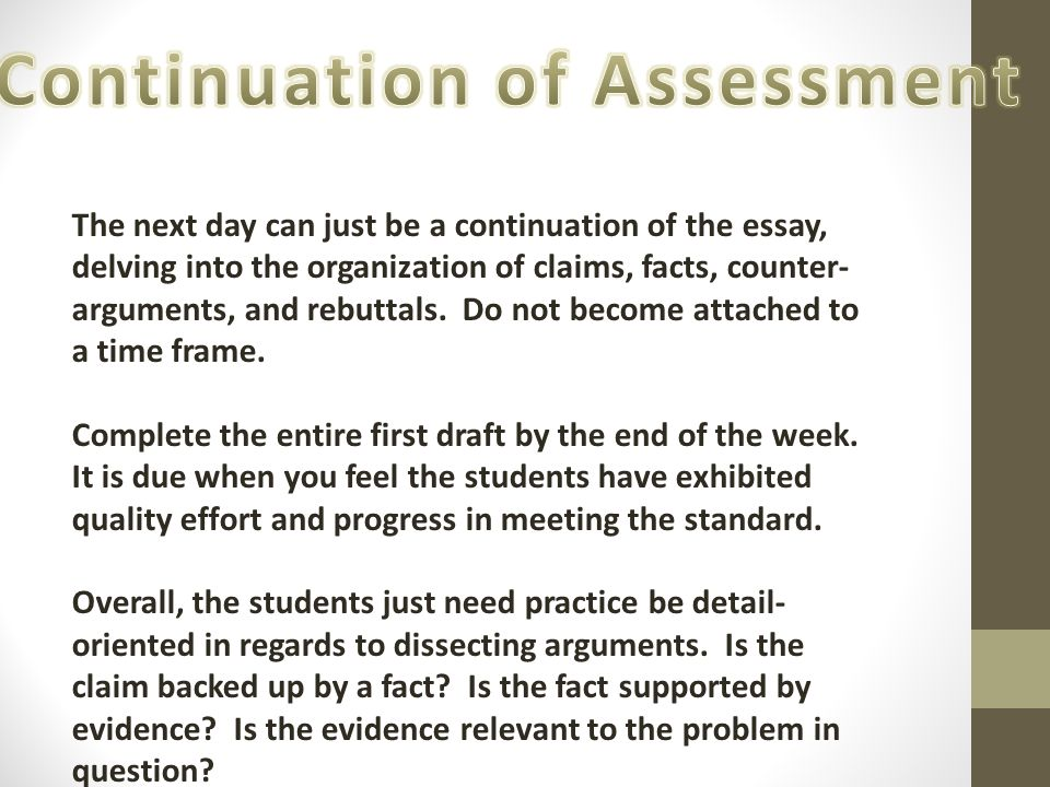 Continuation of Assessment