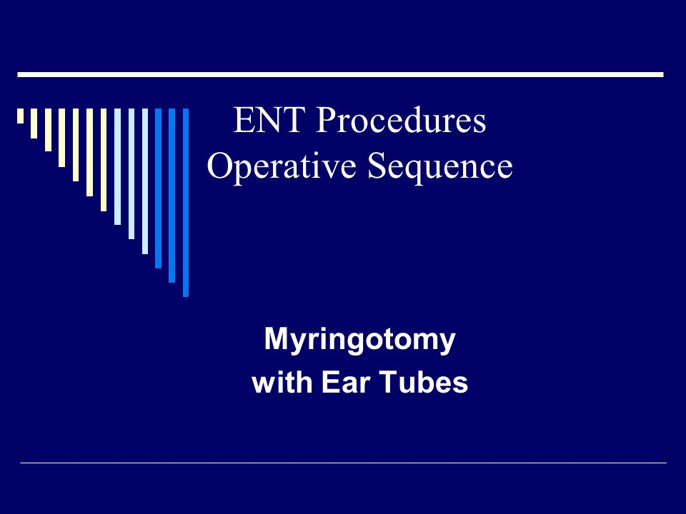 Myringotomy with Ear Tubes