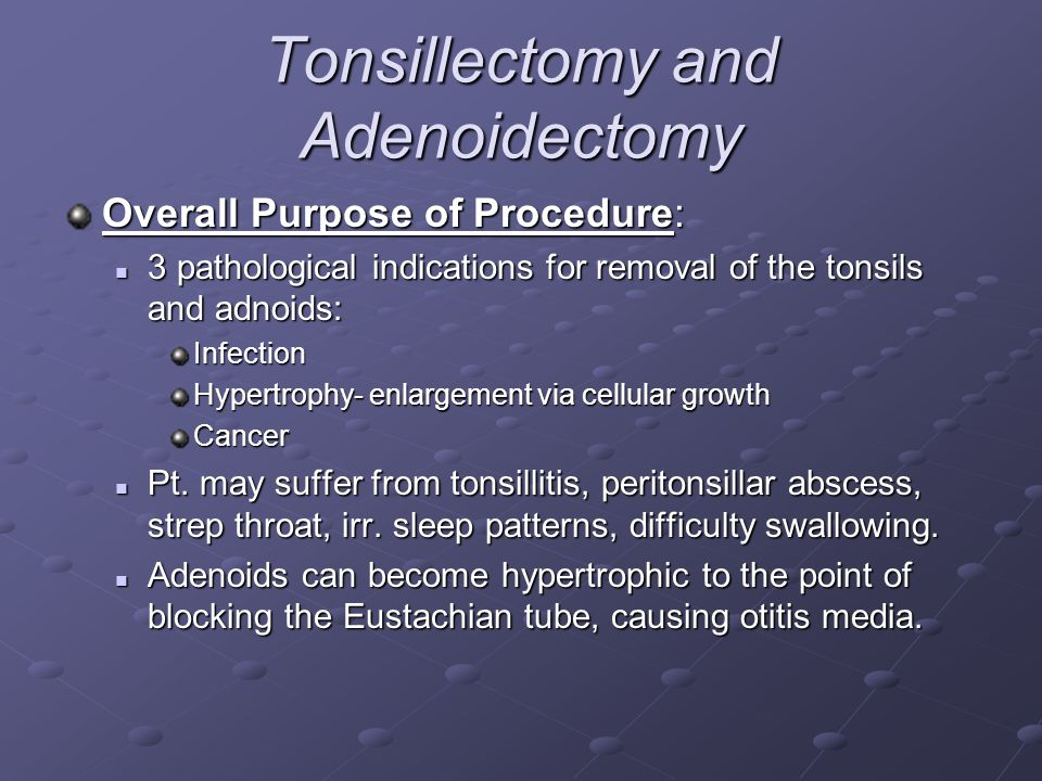 Tonsillectomy and Adenoidectomy