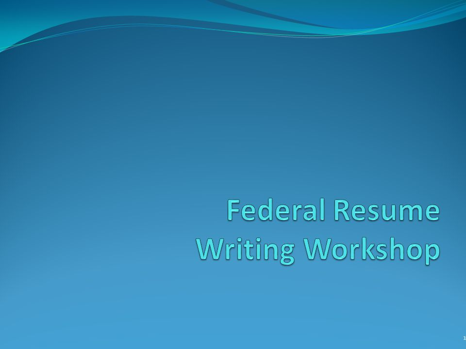 federal resume writing workshop