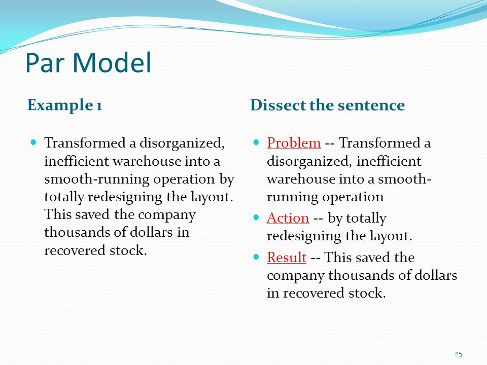 Par Model Example 1 Dissect the sentence