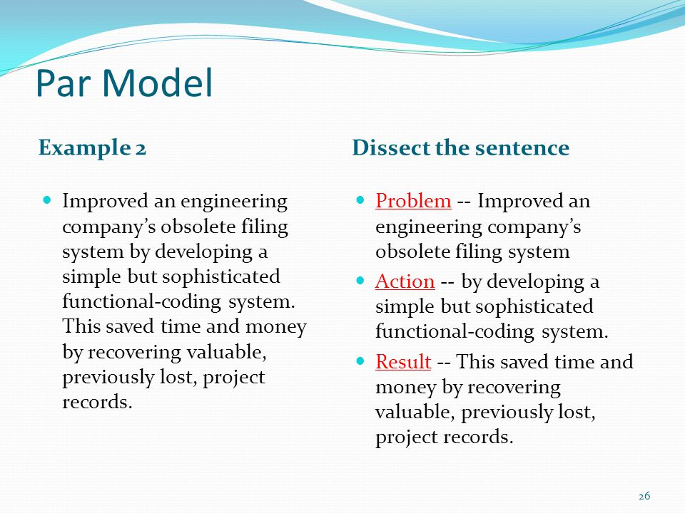 Par Model Example 2 Dissect the sentence