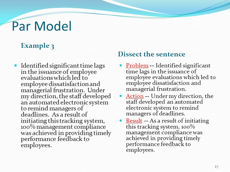 Par Model Example 3 Dissect the sentence