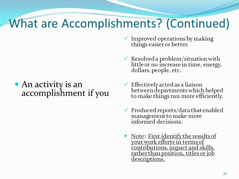 What are Accomplishments (Continued)