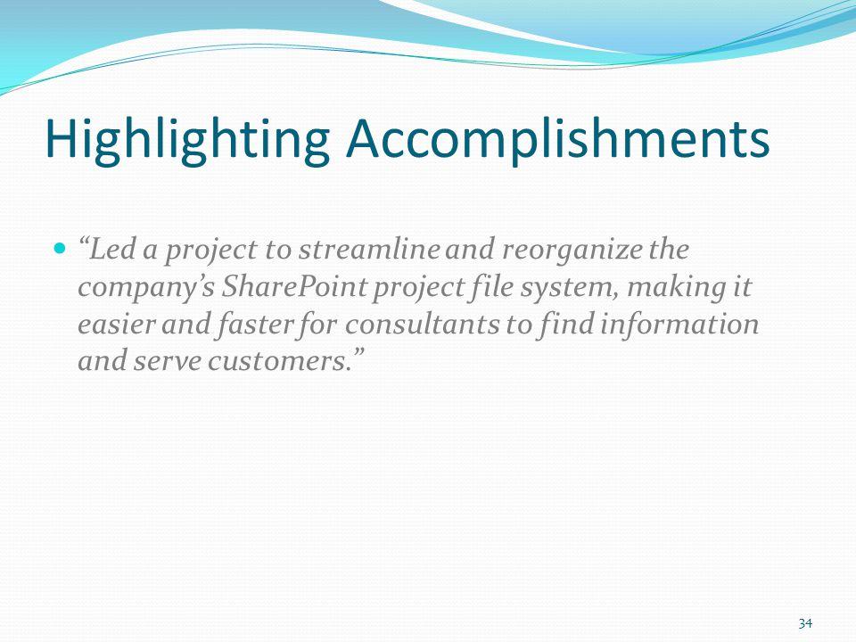 Highlighting Accomplishments