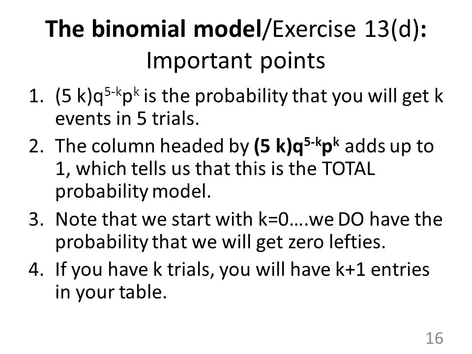 The binomial model/Exercise 13(d): Important points