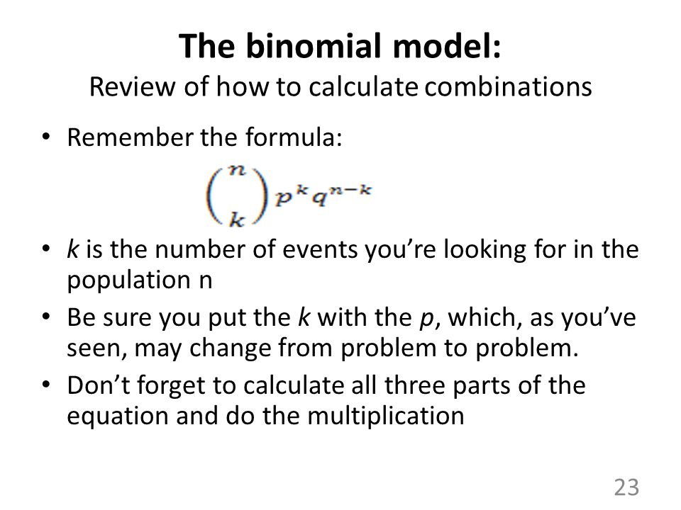 The binomial model: Review of how to calculate combinations