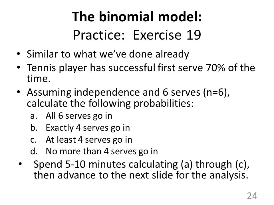 The binomial model: Practice: Exercise 19