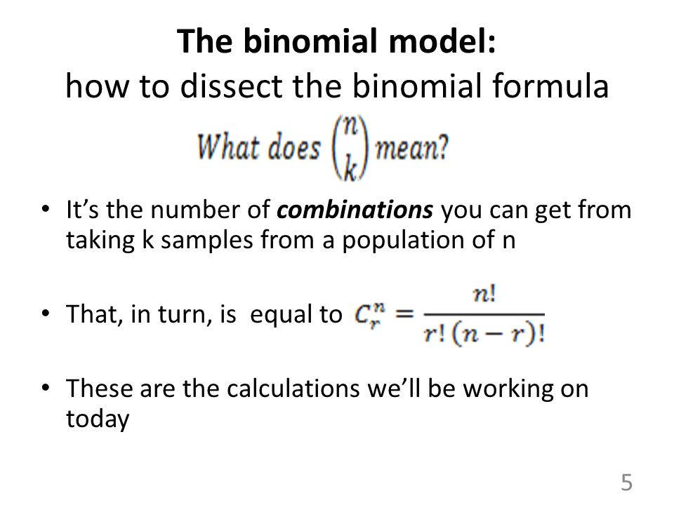 The binomial model: how to dissect the binomial formula