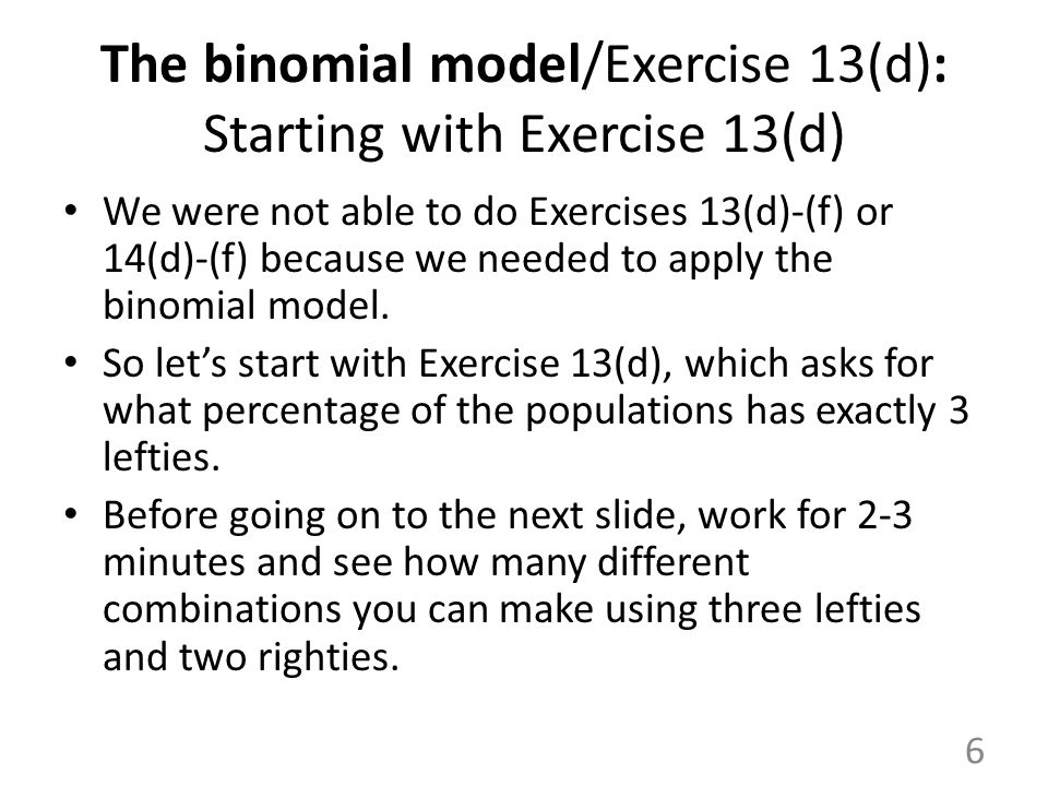 The binomial model/Exercise 13(d): Starting with Exercise 13(d)
