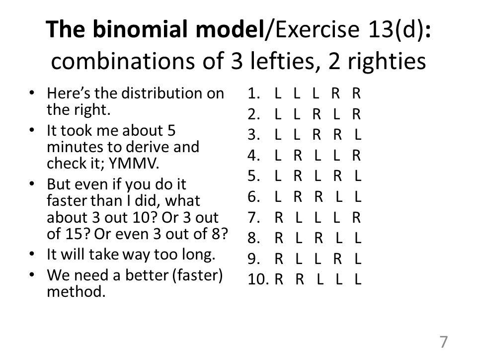The binomial model/Exercise 13(d): combinations of 3 lefties, 2 righties